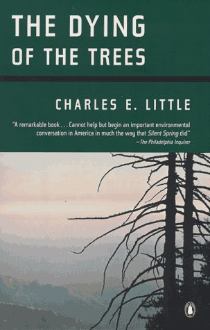 The Dying Of The Trees By Charles Little